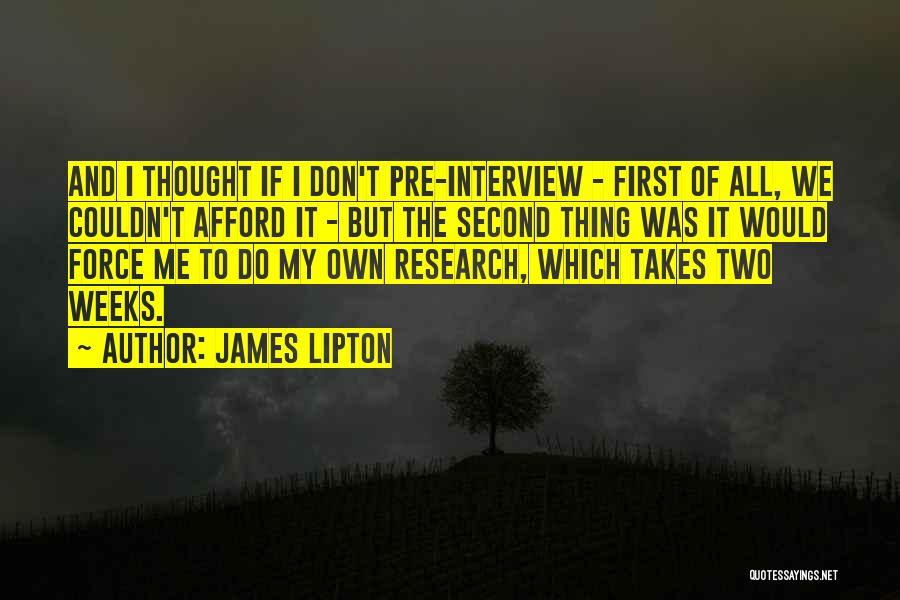 James Lipton Quotes 2201071