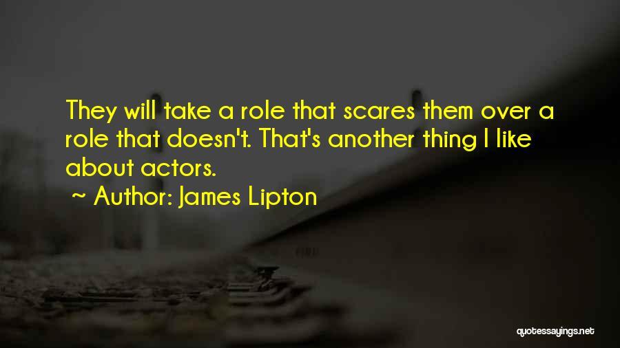 James Lipton Quotes 2206065
