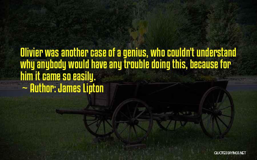 James Lipton Quotes 247129