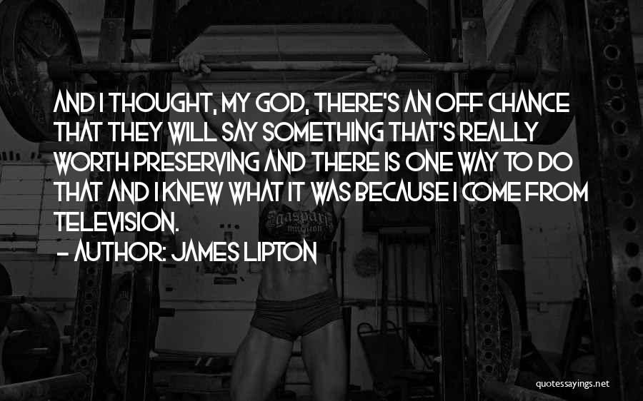 James Lipton Quotes 384986