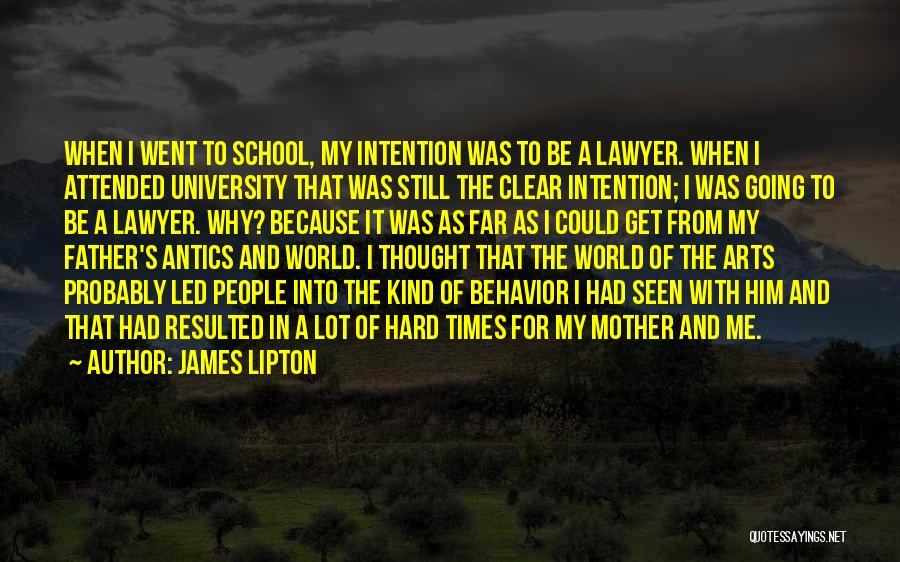 James Lipton Quotes 422957