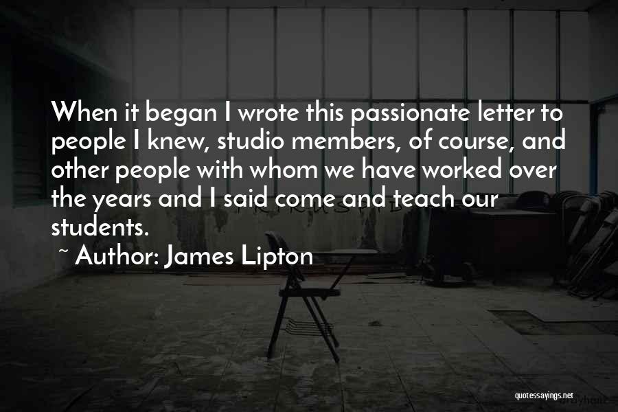James Lipton Quotes 478566