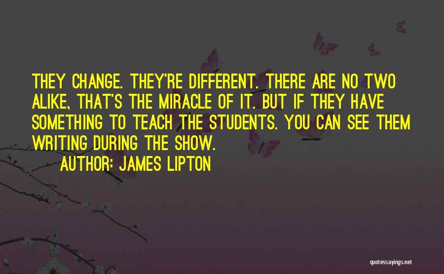 James Lipton Quotes 549513