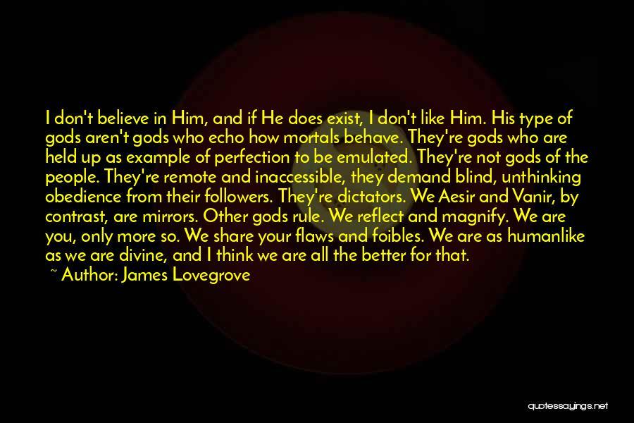 James Lovegrove Quotes 1554314