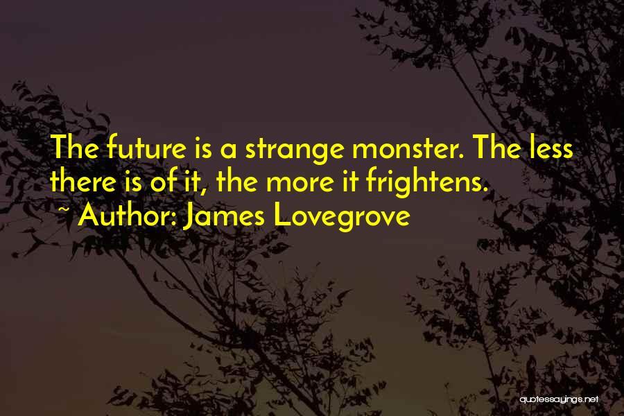 James Lovegrove Quotes 1924216