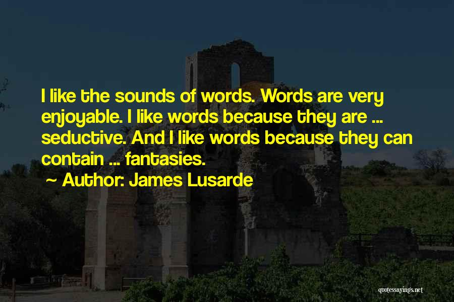 James Lusarde Quotes 1822164