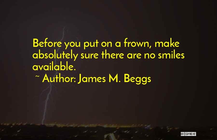 James M. Beggs Quotes 1715390