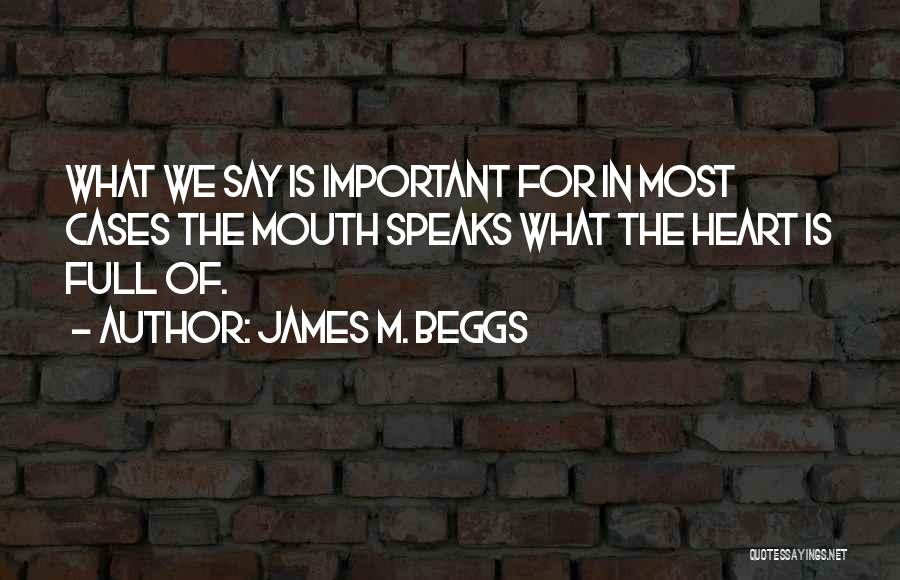 James M. Beggs Quotes 679607