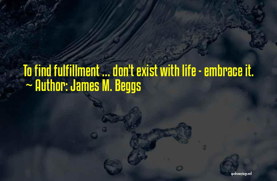 James M. Beggs Quotes 734382