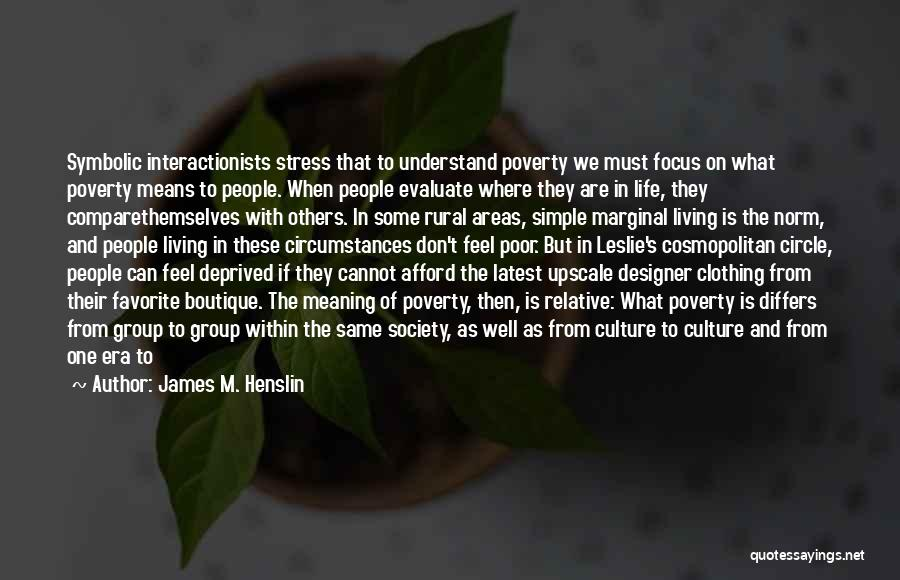 James M. Henslin Quotes 1013613