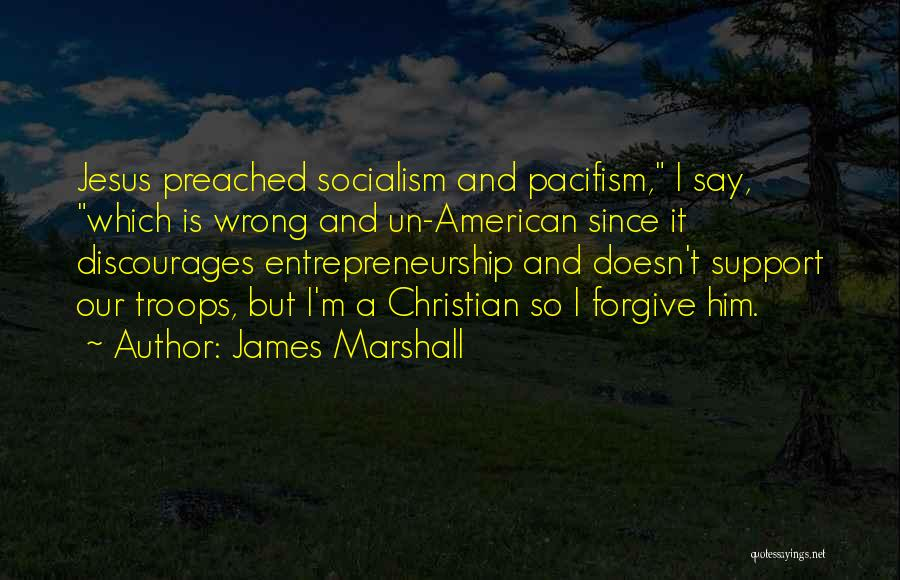 James Marshall Quotes 491415