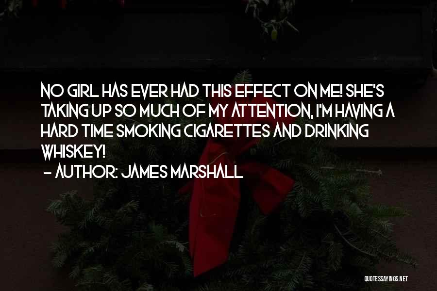 James Marshall Quotes 799226