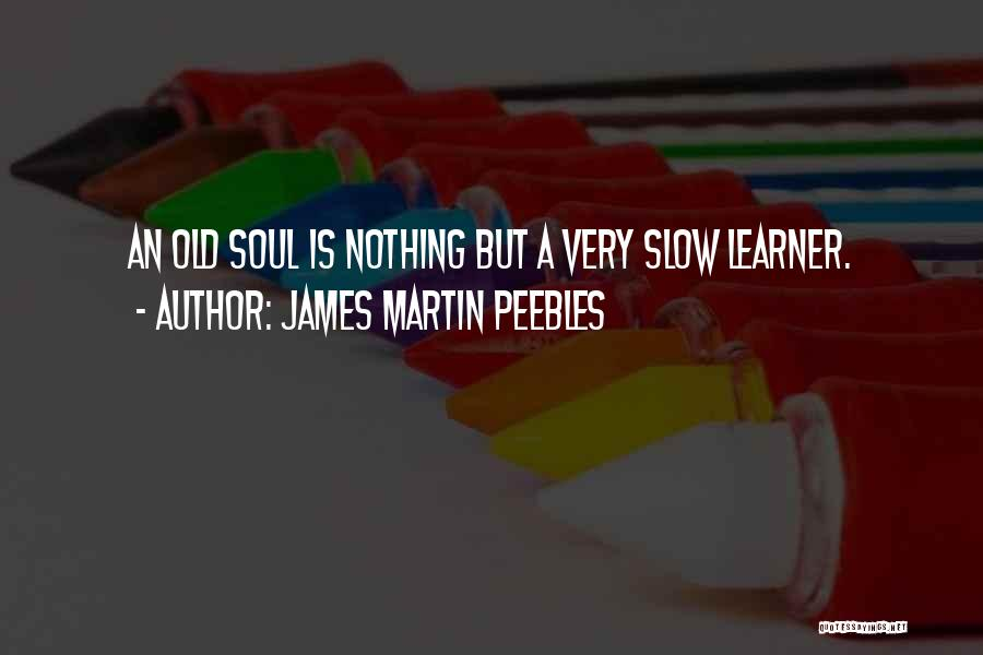 James Martin Peebles Quotes 1530394
