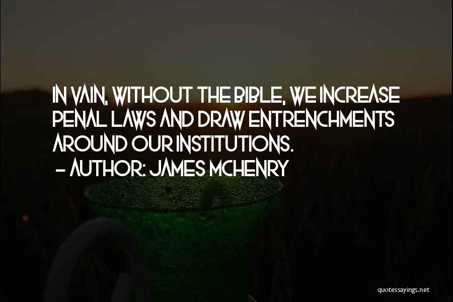 James McHenry Quotes 1006654