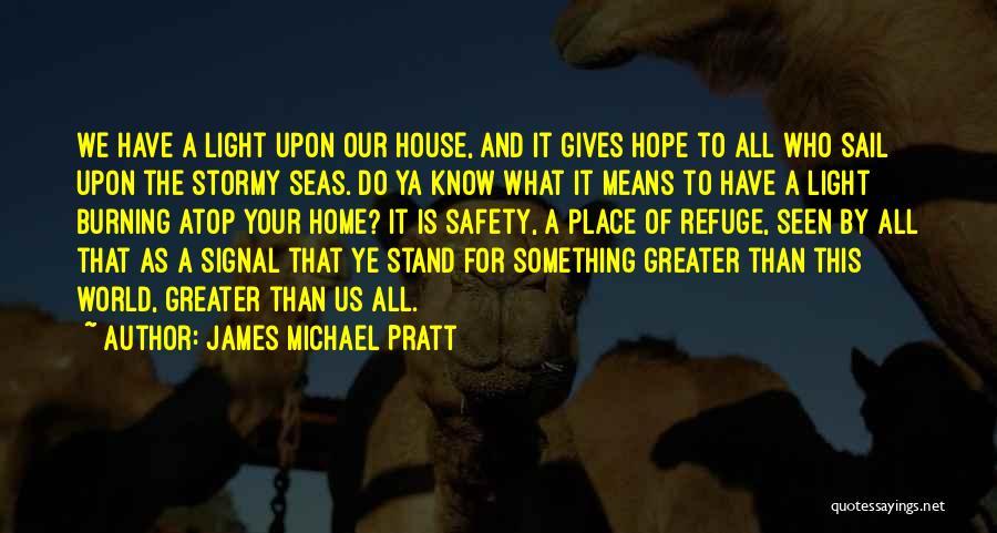 James Michael Pratt Quotes 1916409