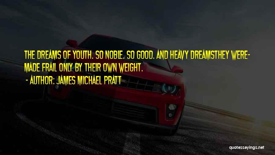 James Michael Pratt Quotes 198701