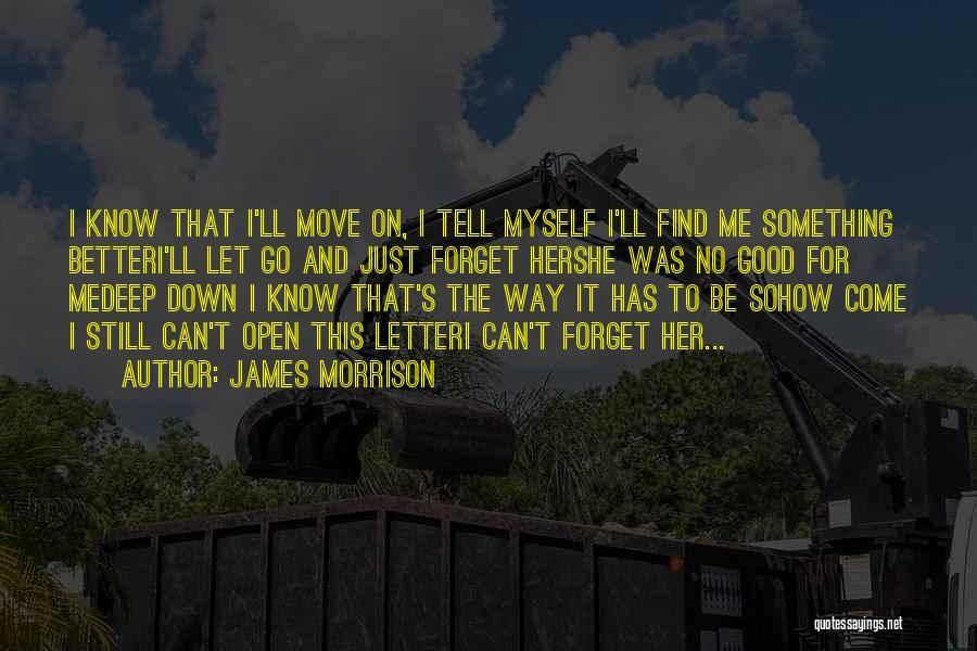 James Morrison Quotes 1187295