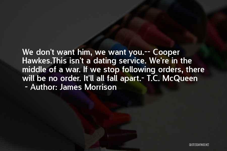 James Morrison Quotes 98600
