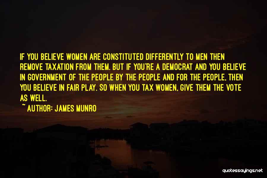 James Munro Quotes 1375023
