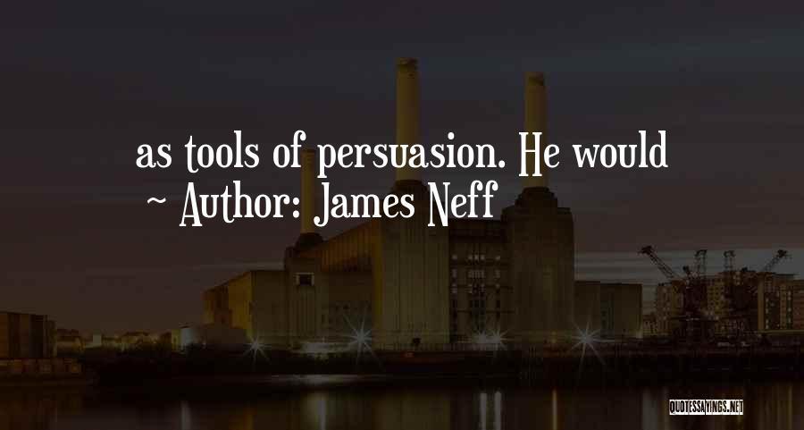 James Neff Quotes 182937
