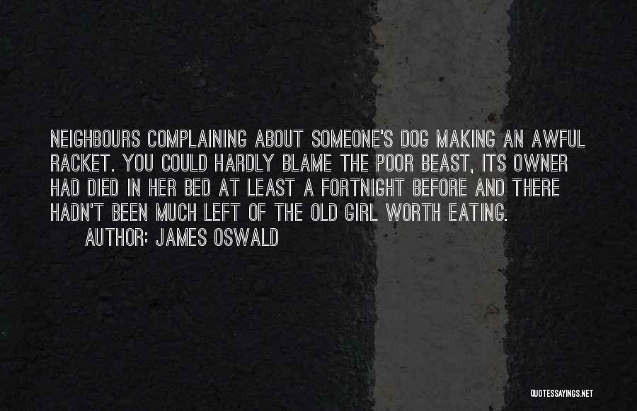 James Oswald Quotes 536007
