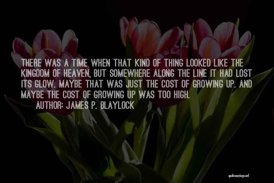 James P. Blaylock Quotes 1247517