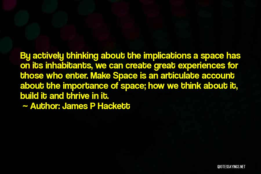 James P Hackett Quotes 2138141