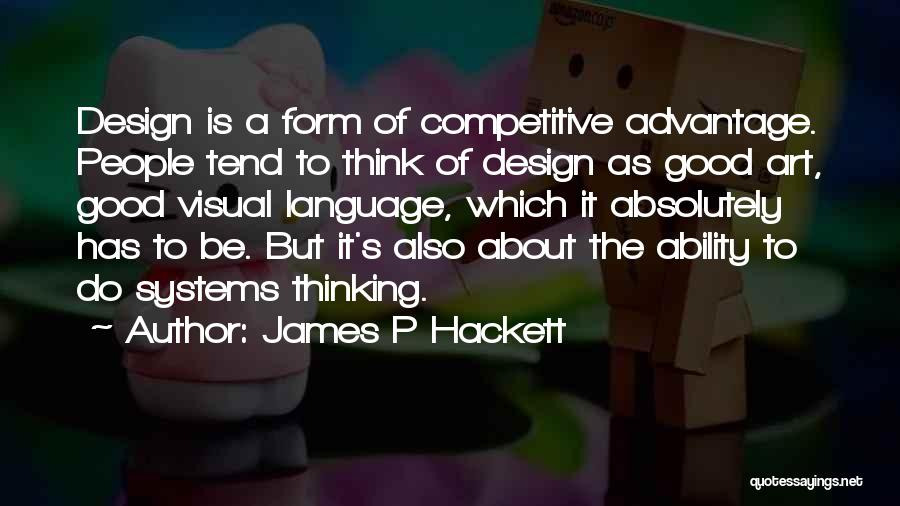 James P Hackett Quotes 597670