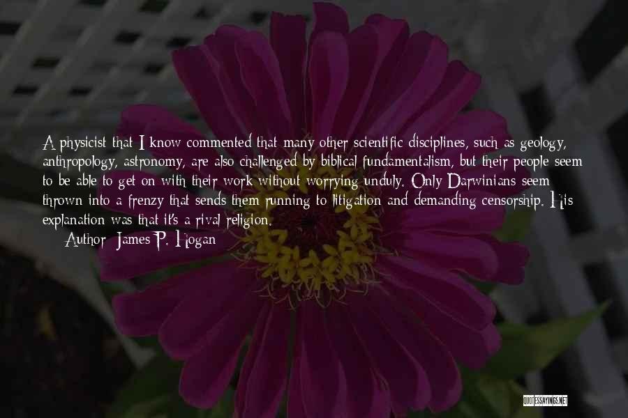 James P. Hogan Quotes 1146654