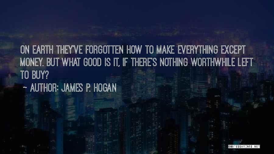 James P. Hogan Quotes 1639834