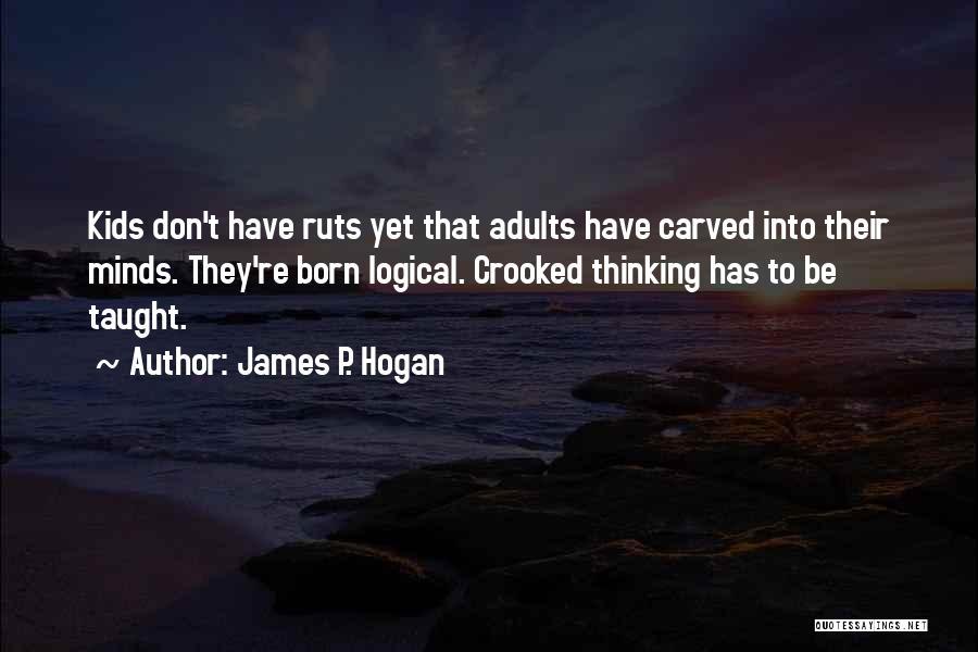 James P. Hogan Quotes 382328