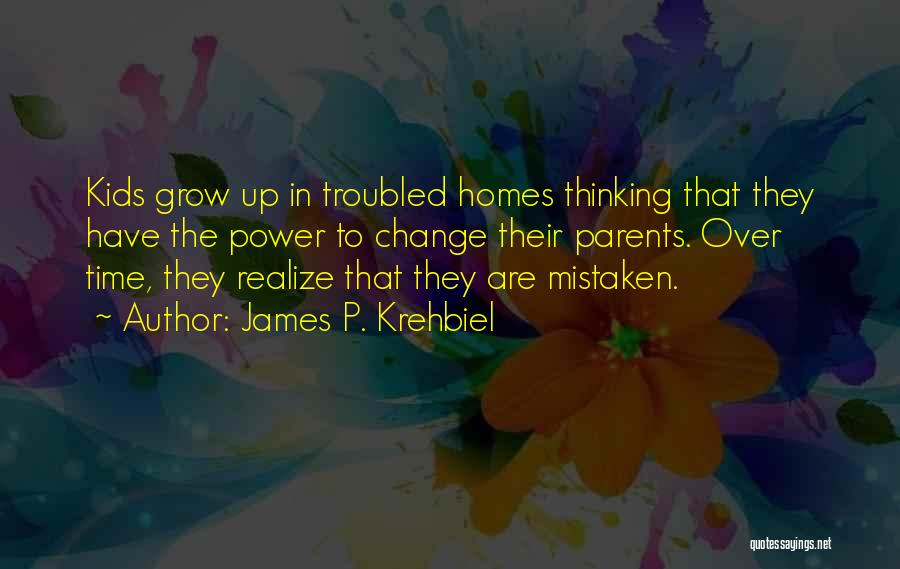 James P. Krehbiel Quotes 1446860