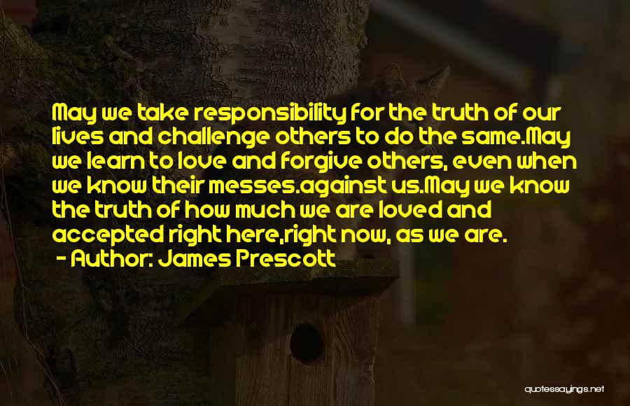 James Prescott Quotes 1119051