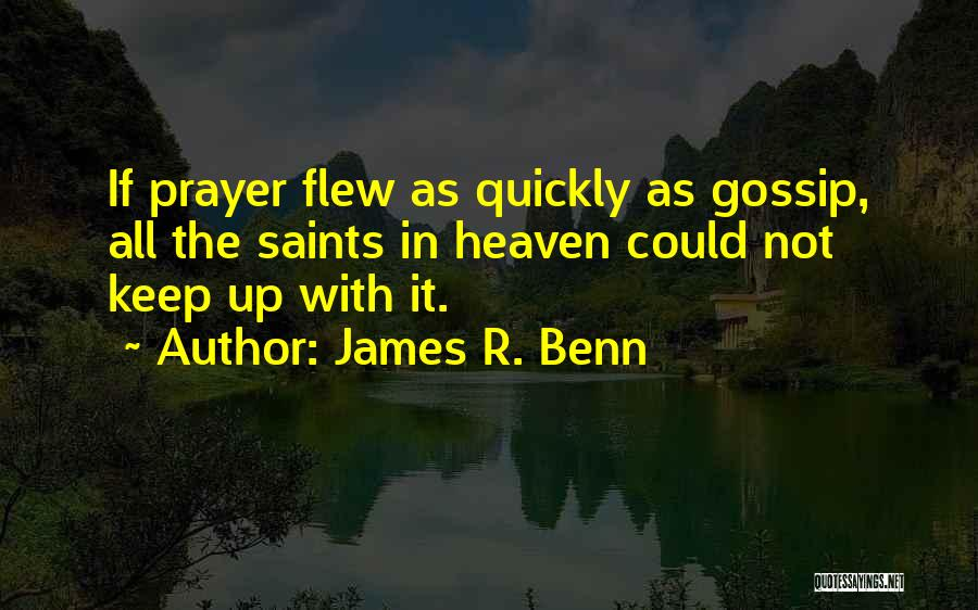 James R. Benn Quotes 448006