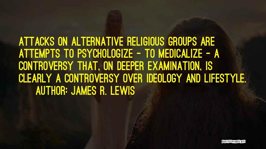 James R. Lewis Quotes 101756