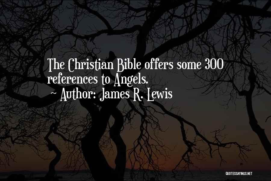 James R. Lewis Quotes 118165