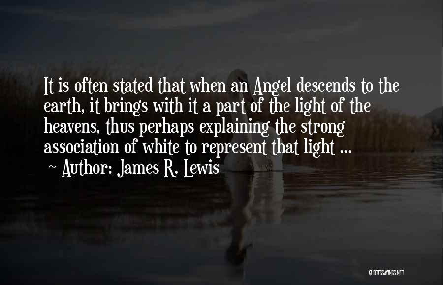 James R. Lewis Quotes 1675751