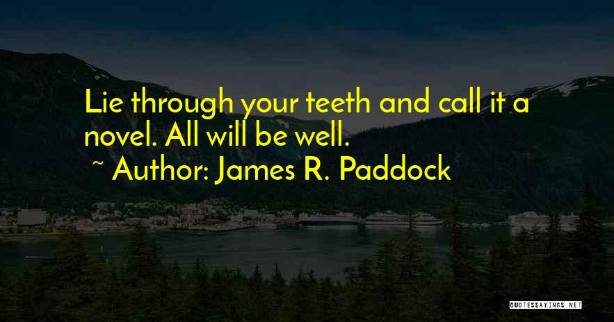 James R. Paddock Quotes 1487835