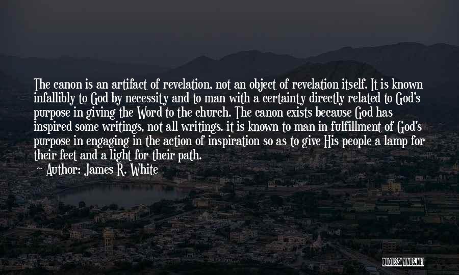 James R. White Quotes 1354431
