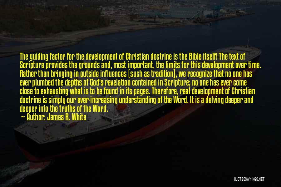 James R. White Quotes 1791930