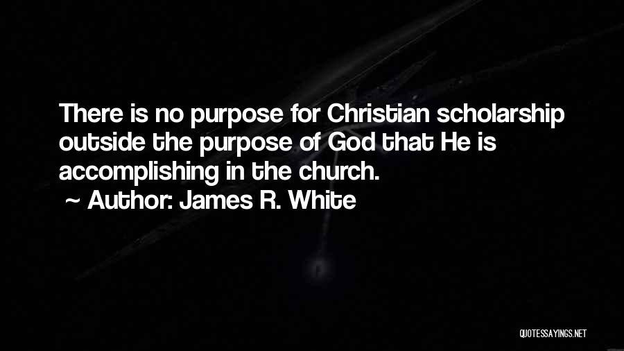 James R. White Quotes 1798981