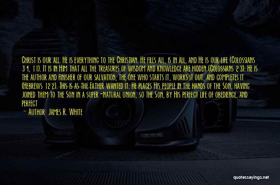 James R. White Quotes 1856104