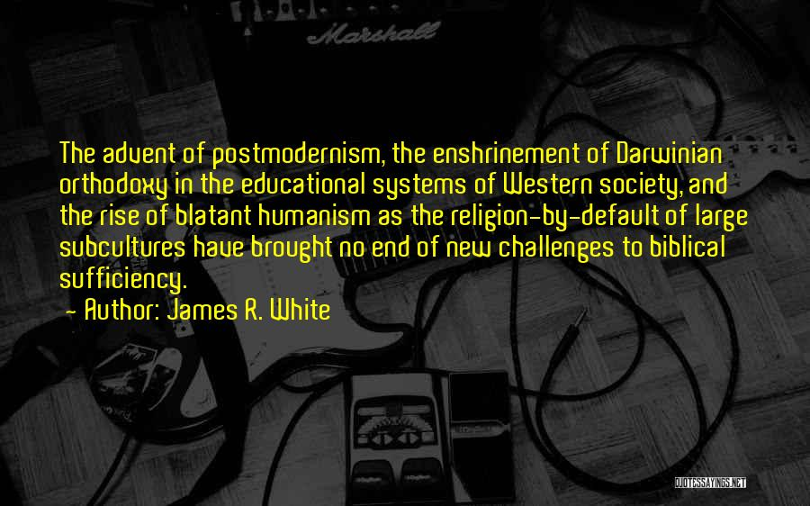 James R. White Quotes 447642