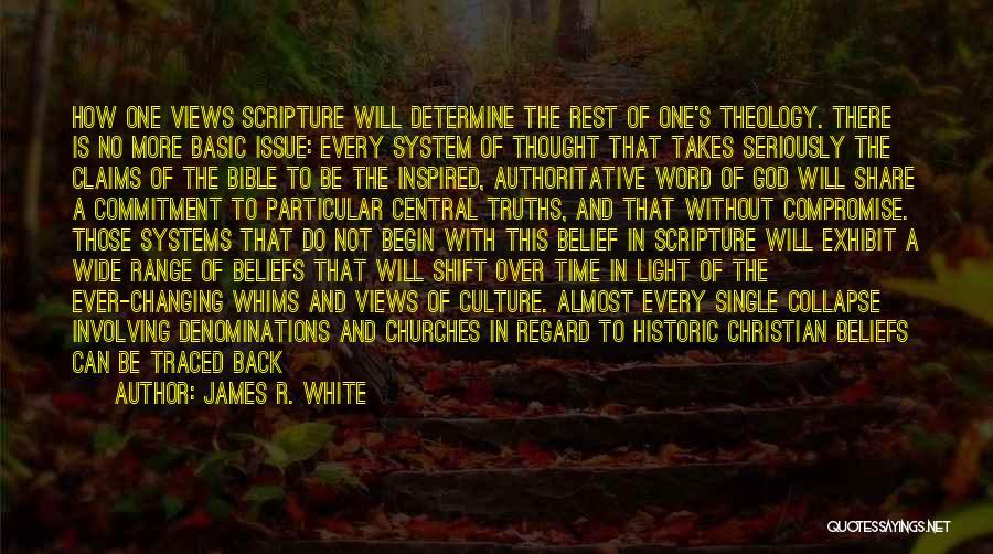 James R. White Quotes 741004