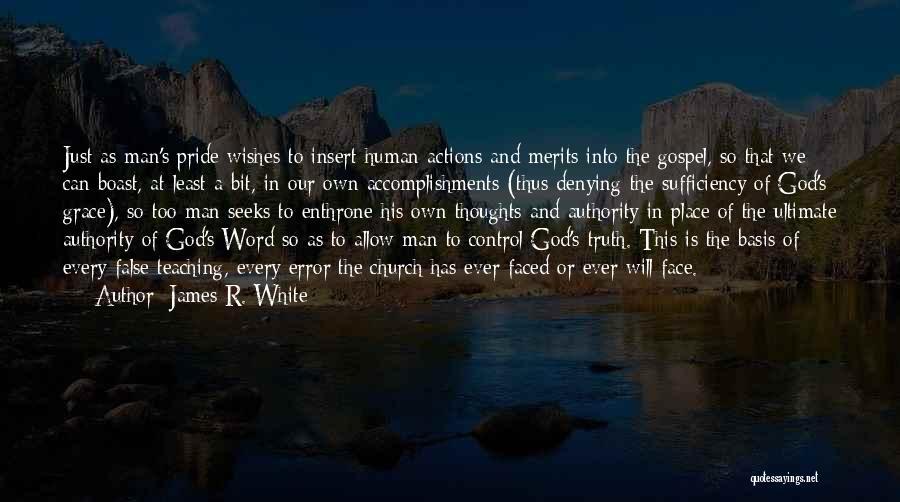 James R. White Quotes 793567