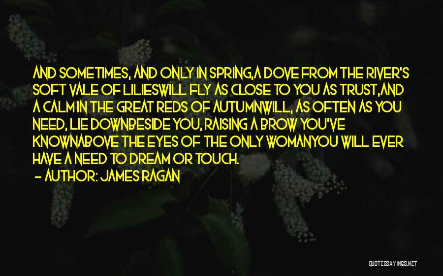 James Ragan Quotes 1506923