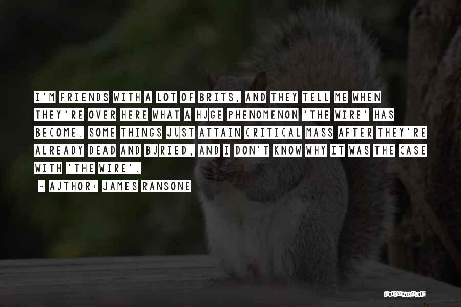 James Ransone Quotes 875238
