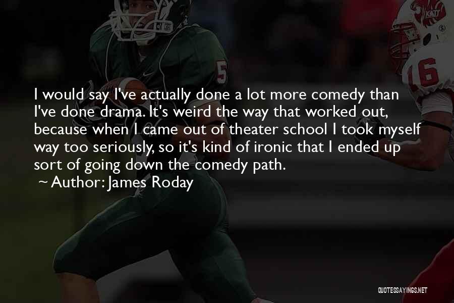 James Roday Quotes 1046919