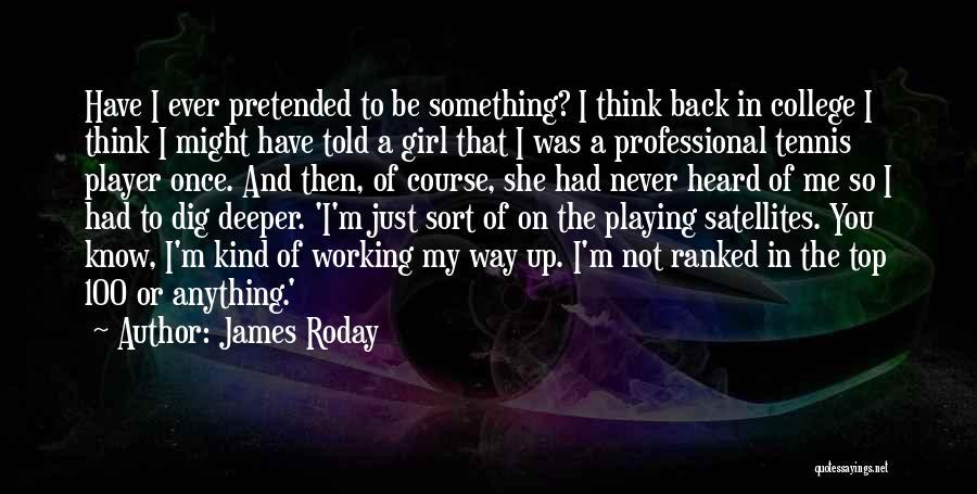 James Roday Quotes 1455855