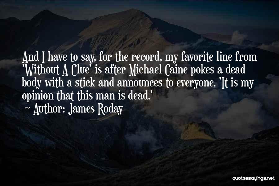 James Roday Quotes 1839915